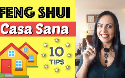 FENG SHUI CASA SANA – 10 Tips para tu Hogar